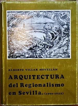 Arquitectura del Regionalismo en Sevilla (1900-1935): VILLAR MOVELLÁN, Alberto