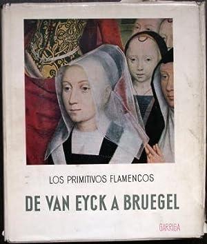 Los Primitivos Flamencos. De Van Eyck a Bruegel: GENAILLE, Robert