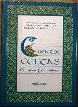 Cuentos Celtas. Cuentos folklóricos. Folklore irlandés: FONDEBRIDER, Jorge &