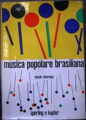Musica popolare brasiliana. Con 133 esempi musicali.: ALVARENGA, Oneyda