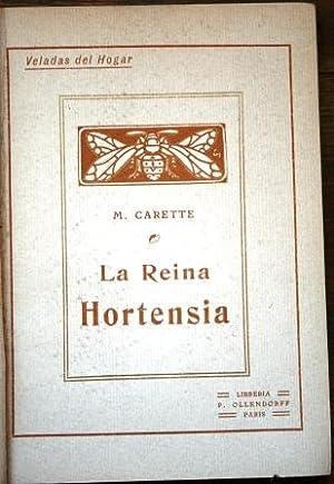 La reina Hortensia. Memorias de la señorita: CARETTE, M