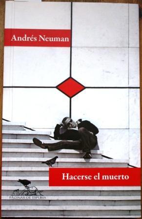 Hacerse el muerto: NEUMAN, Andrés