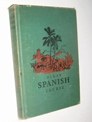 First Spanish Course: E. C. Hills