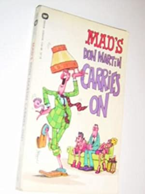 Mad's Don Martin Carries on: Martin, Don ;Meglin,