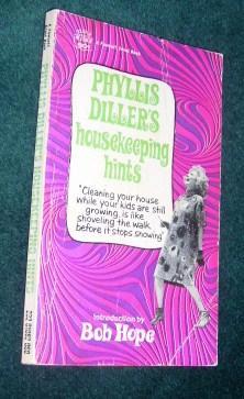 Phyllis Diller's Housekeeping Hints: Diller, Phyllis; Hope,