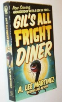 Gil's All Fright Diner: Martinez, A. Lee