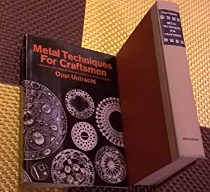 Metal Techniques For Craftsmen, A Basic Manual: Untracht, Oppi