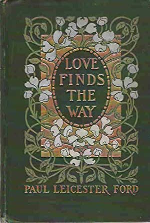 Love finds the way [Jan 01, 1904]: Ford, Paul Leicester