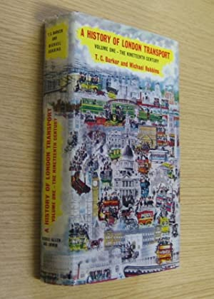 A History of London Transport: Volume One: Barker, T C;