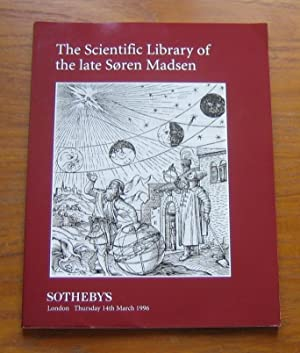 The Scientific Library of the Late Soren Madsen: Sotheby's London - Thursday 14th March 1996.
