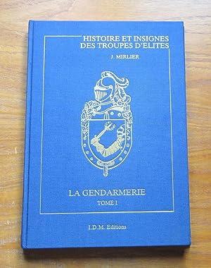 Les Insignes de la Gendarmerie Nationale (Histoire: Mirlier, Jacques