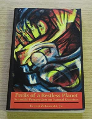 Perils of a Restless Planet: Scientific Perspectives on Natural Disasters.