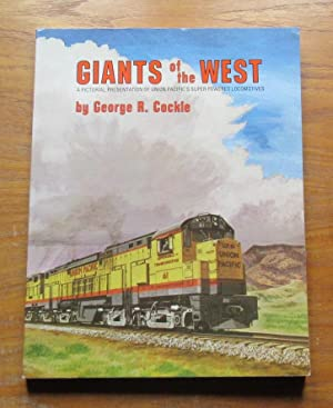 Giants of the West: A Pictorial Presentation: Cockle, George R