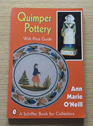 Quimper Pottery (Schiffer Book for Collectors).