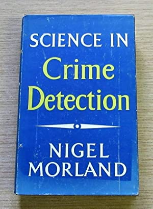Science in Crime Detection.