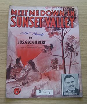 Meet Me Down in Sunset Valley.: Gilbert, Jos Geo