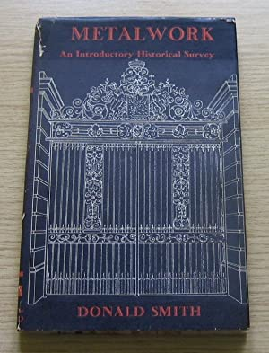 Metalwork: An Introductory Historical Survey.