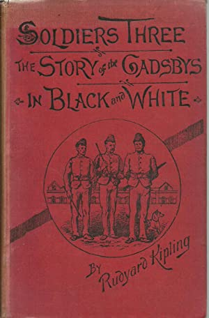 Soldiers Three, the Story of the Gadsbys, in Black and White