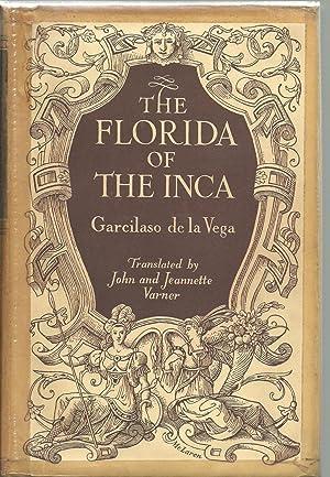 The Florida of the Inca a History: Garcilaso De La