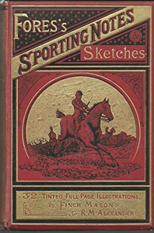 Fores's Sporting Notes and Sketches Volume I