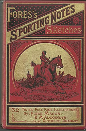 Fores's Sporting Notes and Sketches Volume II