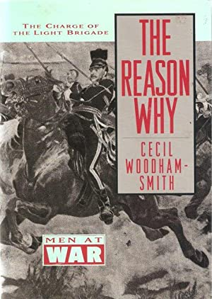 The Reason Why: Cecil Woodham Smith