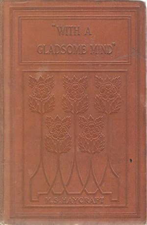 """With a Gladsome MInd"""" and Other Stories: M S Haycraft"""