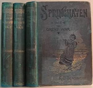 Springhaven A Tale of the Great War (3 Volume set)
