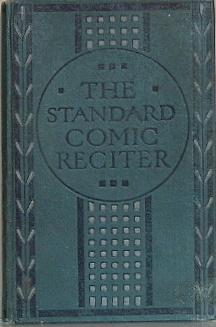 The Standard Comic Reciter: John W Kirton (ed)