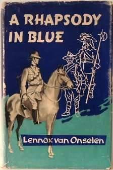 A Rhapsody in Blue: The story of: Lennox Van Onselen