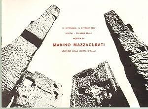 Marino Mazzacurati Scultore Della libertà d'Italia: Aa. Vv.