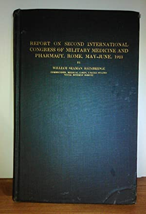 Report on Second International Congress of Military Medicine and Pharmacy. Rome, May-June 1923