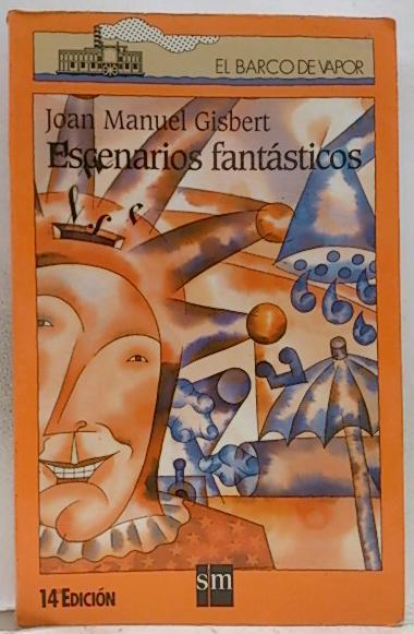 Escenarios fantásticos - Gisbert, Joan Manuel; Calatayud, Miguel