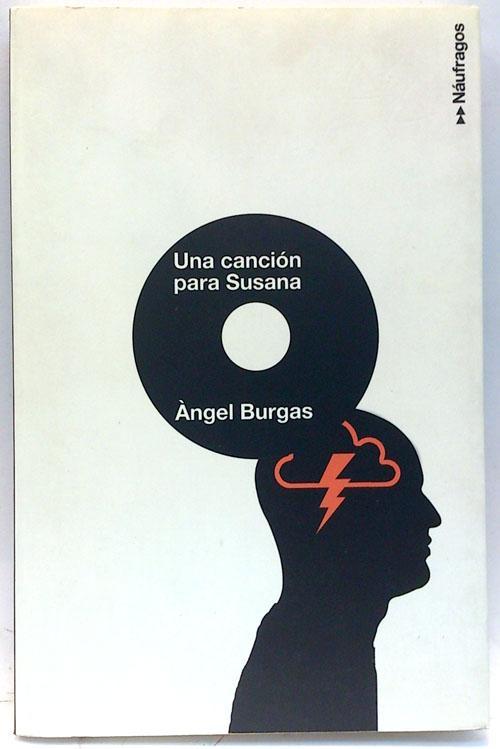Una canción para Susana - Burgas, Àngel (1965- )