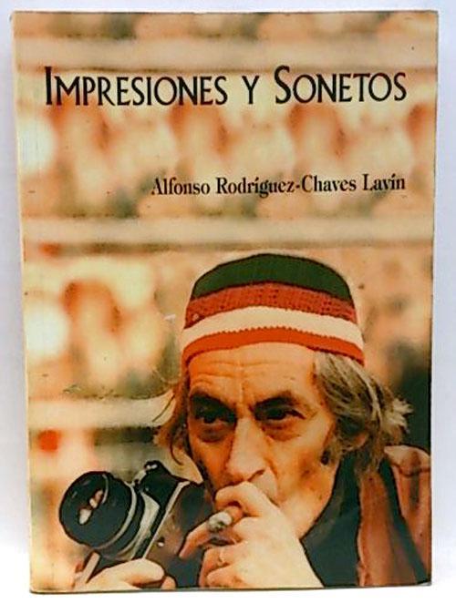 Impresiones y sonetos - Rodríguez-Chaves Lavín, Alfonso