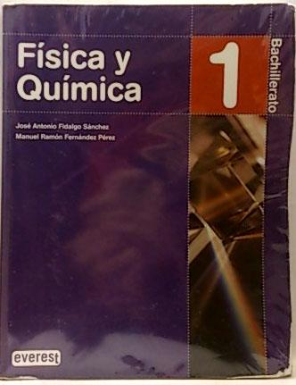 Física y química, 1 Bachillerato - Fidalgo Sánchez, José Antonio; Fernández Pérez, Manuel Ramón