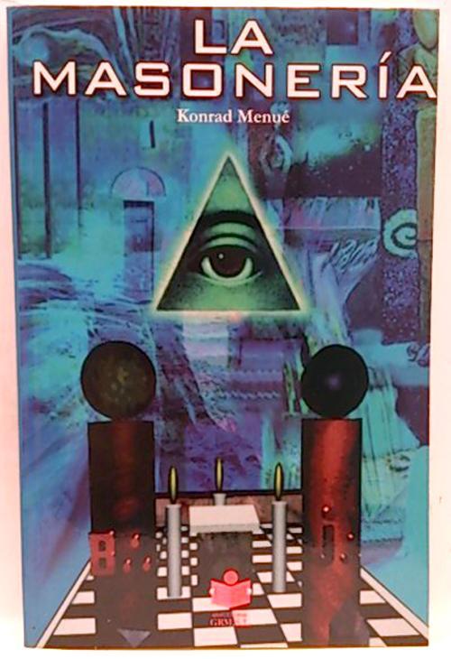 La masonería - Menne, Konrad