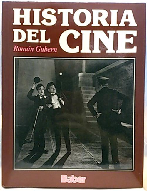 Historia del cine, Tomo 1 - Gubern Garriga-Nogués, Román