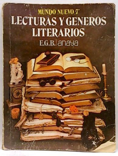 Mundo nuevo 7. Lecturas y Génerps - Equipo Editorial