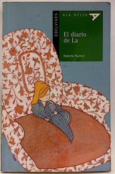El diario de La - Piumini, Roberto; Careaga Castrillo, Pilar; Vivas Bilbao, Rafael