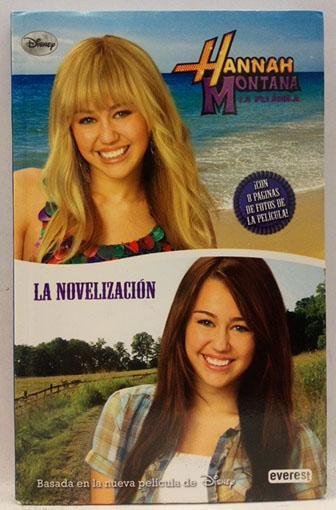 Hannah Montana, La película - La novelización - Walt Disney Company