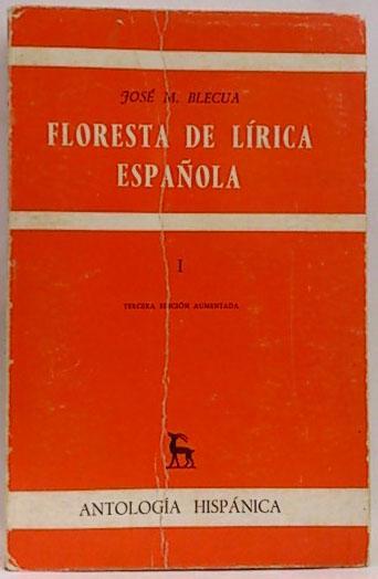 Floresta de lírica española - Blecua, José M.