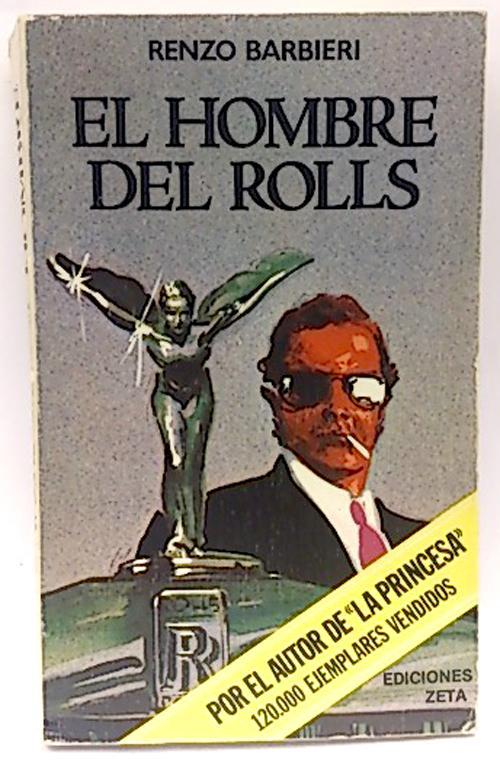 Hombre del Rolls, el - Barbieri, Renzo