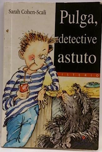 Pulga, detective astuto