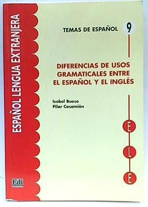 Diferencias de usos gramaticales entre el español y el inglés: Bueso Fernández, ...