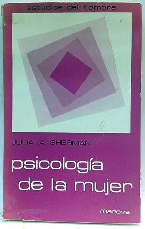 Psicología de la mujer: revisión de estudios empíricos: Sherman, Julia A.
