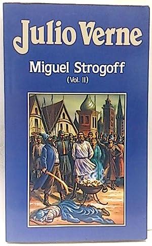 Miguel Strogoff. (Tomo 2): Verne, Julio