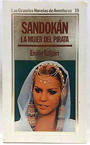 Sandokán. La mujer del Pirata: Salgari, Emilio