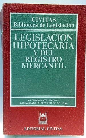 Legislación hipotecaria y del registro mercantil: Editorial