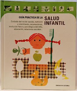 Guía práctica de la salud infantil: Varios autores